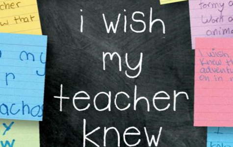 I Wish My Teachers Knew...