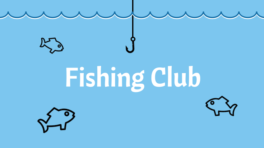 Club Highlights: Fishing Club