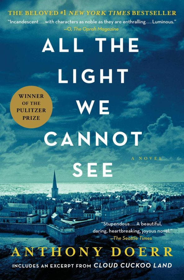 Photo+Credit+by+Scribner+Publishing.+All+The+Light+We+Cannot+See+by+Anthony+Doerr+tells+the+story+of+two+adolescents+growing+up+in+Europe+during+WWII.